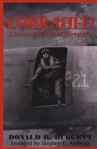 9780783890807: Currahee: A Screaming Eagle at Normandy