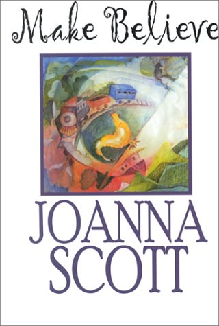 Make Believe (Thorndike Press Large Print Core Series) (0783890869) by Joanna Scott