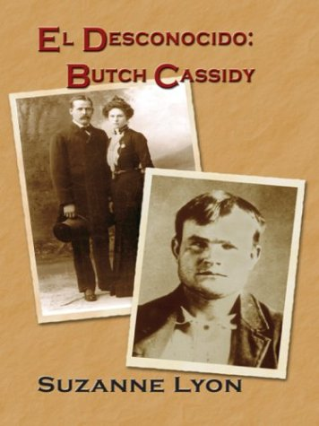 9780783891187: El Desconocido: Butch Cassidy