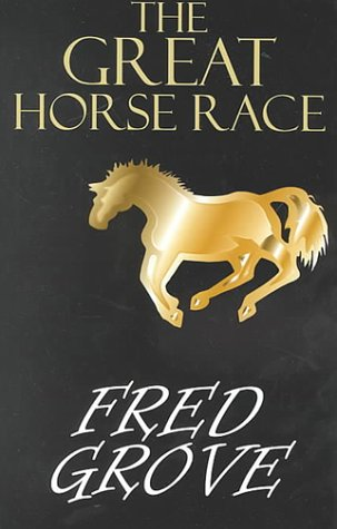 9780783891323: The Great Horse Race (G K Hall Large Print Western Series)