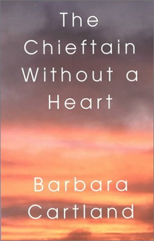 9780783891415: The Chieftain Without a Heart