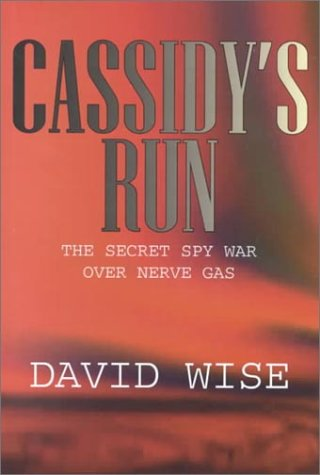 9780783891446: Cassidy's Run: The Secret Spy War over Nerve Gas