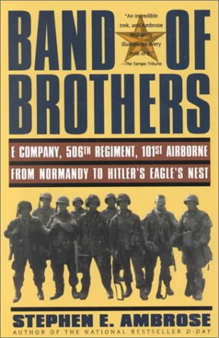 9780783891521: Band of Brothers: E Company, 506th Regiment, 101st Airborne from Normandy to Hitler's Eagle's Nest (Thorndike Press Large Print American History Series)
