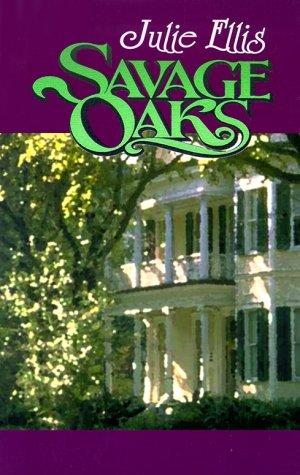 9780783891583: Savage Oaks: A Novel (G K Hall Large Print Romance Series)