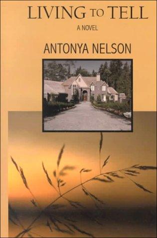 9780783891880: Living to Tell: A Novel