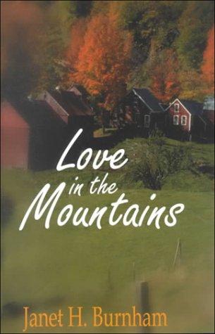 Love in the Mountains: Burnham, Janet Hayward