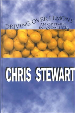 9780783892689: Driving over Lemons: An Optimist in Andalucia (THORNDIKE PRESS LARGE PRINT NONFICTION SERIES)