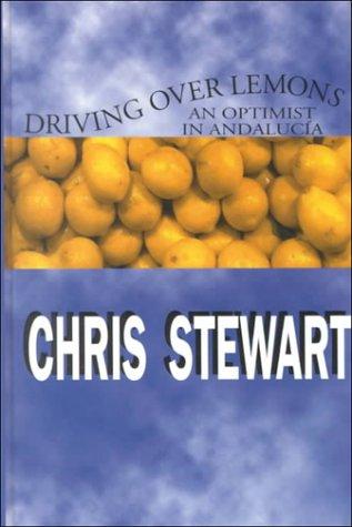 9780783892689: Driving over Lemons: An Optimist in Andalucia