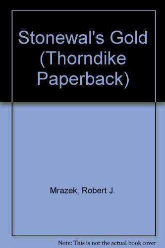 9780783892887: Stonewall's Gold: A Novel