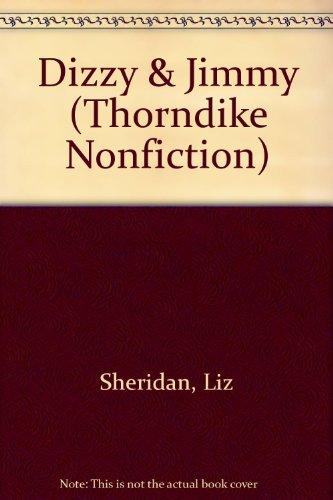 9780783893655: Dizzy & Jimmy (Thorndike Nonfiction)