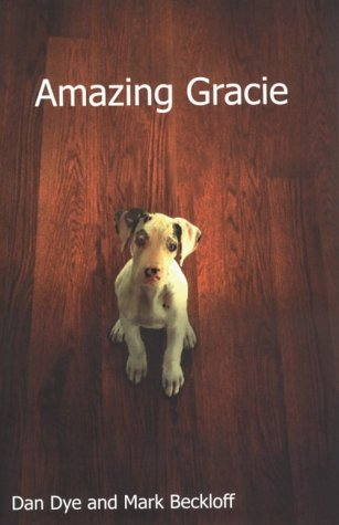 9780783893839: Amazing Gracie: A Dog's Tale (Thorndike Press Large Print Core Series)