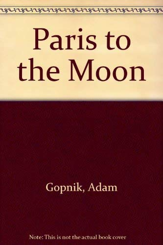 9780783893983: Paris to the Moon (Thorndike Press Large Print Nonfiction Series)