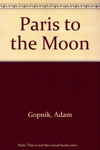 9780783893983: Paris to the Moon