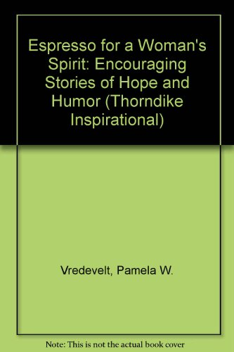 9780783894041: Espresso for a Woman's Spirit: Encouraging Stories of Hope and Humor