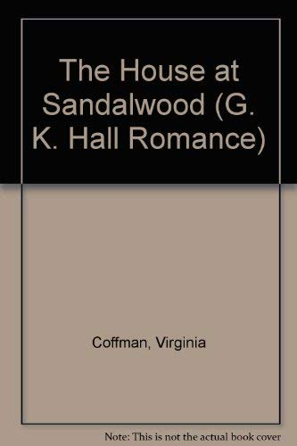 9780783894225: The House at Sandalwood (G K Hall Large Print Romance Series)