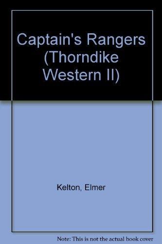 9780783894256: Captain's Rangers (Thorndike Western II)
