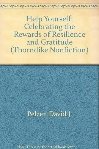 9780783894263: Help Yourself: Celebrating the Rewards of Resilience and Gratitude