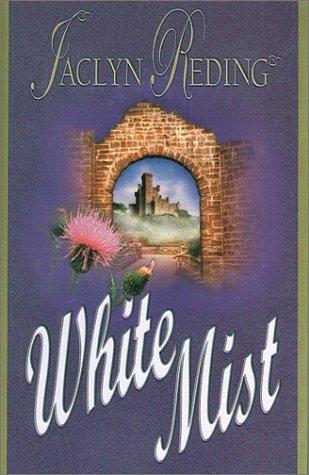 White Mist: Reding, Jaclyn