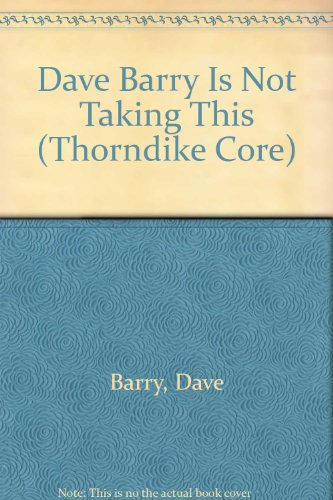 9780783894355: Dave Barry Is Not Taking This Sitting Down!