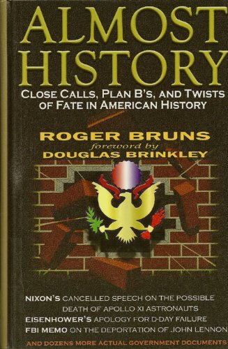 9780783894492: Almost History: Close Calls, Plan B'S, and Twists of Fate in American History (Thorndike Press Large Print American History Series)