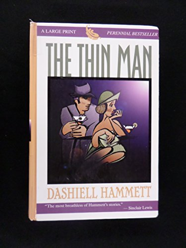 9780783894607: The Thin Man (THORNDIKE PRESS LARGE PRINT PERENNIAL BESTSELLERS SERIES)