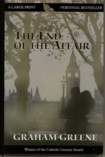 9780783895284: The End of the Affair (Thorndike Press Large Print Perennial Bestsellers Series)