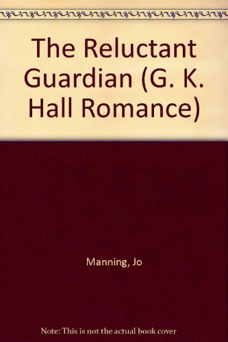 9780783895338: The Reluctant Guardian (G K Hall Large Print Romance Series)