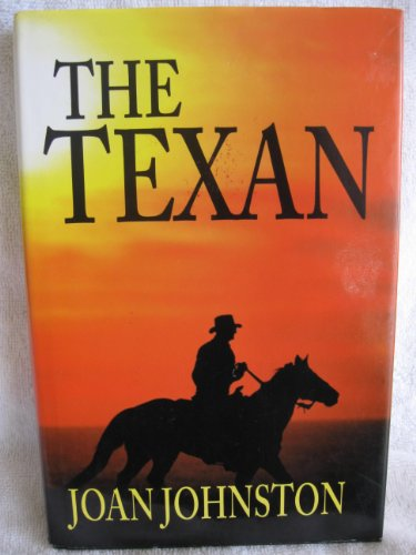 The Texan (0783895607) by Johnston, Joan