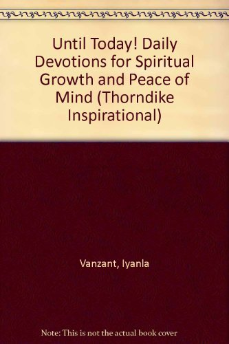 9780783895611: Until Today!: Daily Devotions for Spiritual Growth and Peace of Mind
