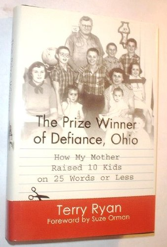 9780783895758: The Prize Winner of Defiance, Ohio: How My Mother Raised 10 Kids on 25 Words or Less