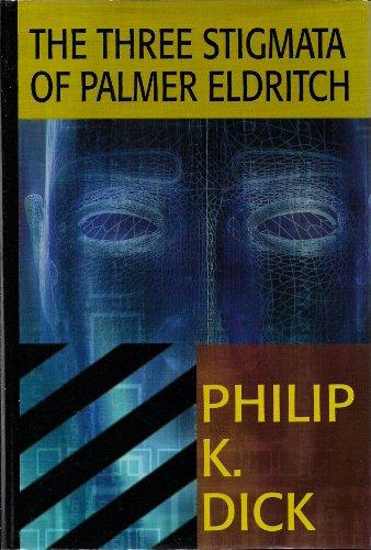 9780783895840: The Three Stigmata of Palmer Eldritch