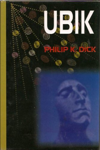 Ubik: Dick, Philip K.