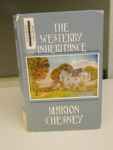 The Westerby Inheritance: Chesney, Marion