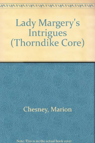 9780783896144: Lady Margery's Intrigue
