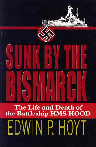 9780783896175: Sunk by the Bismarck: The Life and Death of the Battleship Hms Hood (Thorndike Press Large Print Paperback Series)