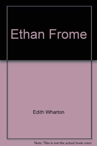 Ethan Frome: Edith Wharton