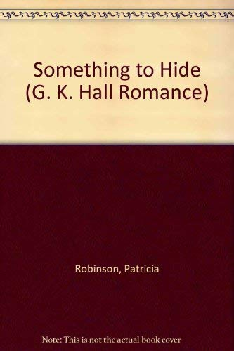 9780783897585: Something to Hide (G. K. Hall Romance)