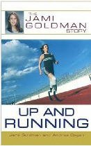9780783897691: Up and Running: The Jami Goldman Story