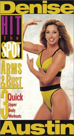 9780784017746: Denise Austin - Hit the Spot: Arms & Bust [VHS]