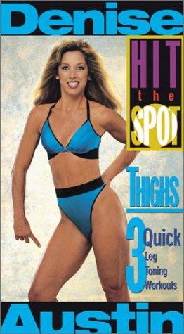 9780784017821: Denise Austin: Hit the Spot- Thighs 3 Quick Leg Toning Workouts [VHS]