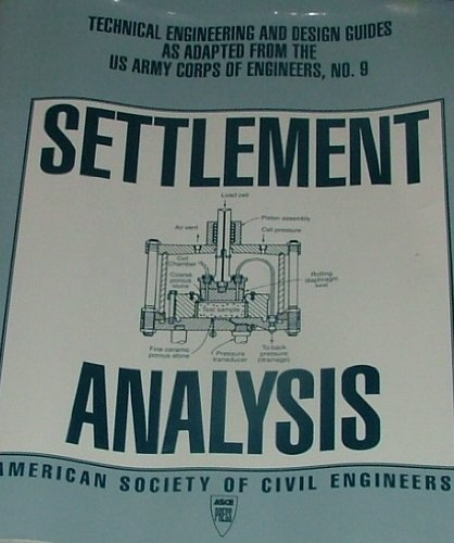 9780784400210: Settlement Analysis (Technical Engineering and Design Guides As Adapted from the U.s. Army Corps of Engineers)