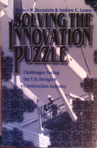 9780784400234: Solving the Innovation Puzzle: Challenges Facing the U.S. Design & Construction Industry
