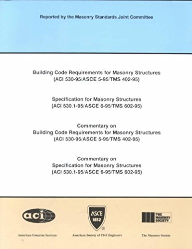 9780784401156: Building Code Requirements for Masonry Structures: Specification for Masonry Structures (Aci 530.1-95/Asce 6-95/Tms 602-95) ; Commentary on Building Code Requirements for Masonry Structures (Aci