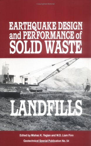 Earthquake Design and Performance of Solid Waste: Finn, W. D.