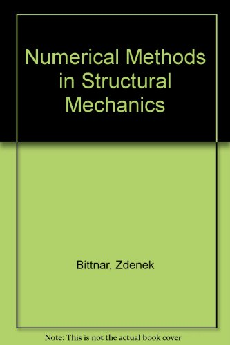 9780784401705: Numerical Methods in Structural Mechanics