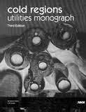 9780784401927: Cold Regions Utilities Monograph