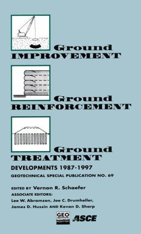 9780784402603: Ground Improvement Ground Reinforcement Ground Treatment: Developments 1987-1997 : Logan, Utah July 17-19, 1997 (Geotechnical Special Publication)