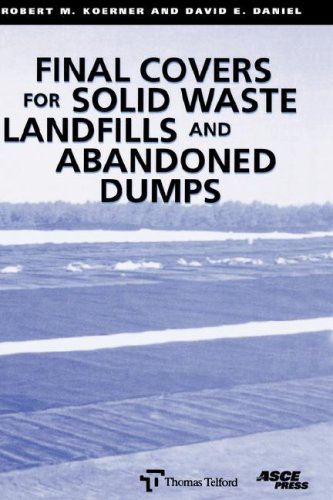 Final Covers for Solid Waste Landfils and: R. M. Koerner