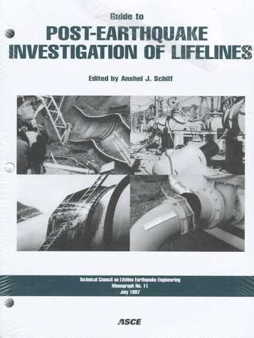9780784402962: Guide to Post-Earthquake Investigation of Lifelines (Technical Council on Lifeline Earthquake Engineering Monograph)