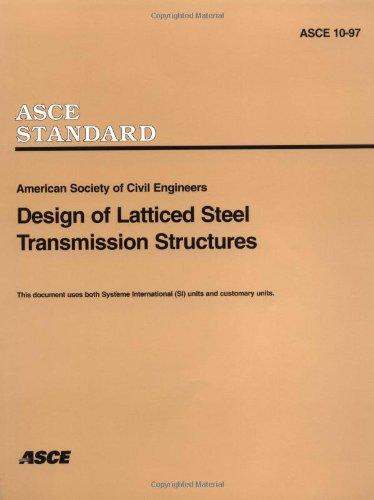9780784403242: Design of Latticed Steel Transmission Structures